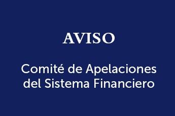 El Comité de Apelaciones del Sistema Financiero (CASF) informa